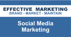 social media marketing North Bay Ontario, EFFECTIVE MARKETING